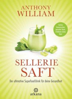 Selleriesaft (eBook, ePUB) - William, Anthony
