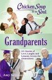 Chicken Soup for the Soul: Grandparents (eBook, ePUB)