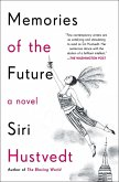 Memories of the Future (eBook, ePUB)