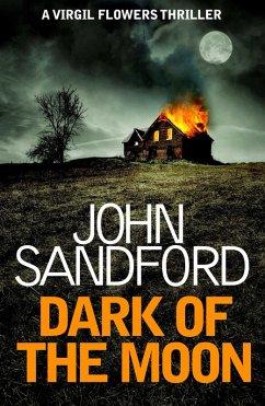 Dark of the Moon (eBook, ePUB) - Sandford, John