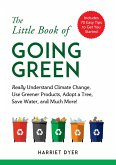The Little Book of Going Green (eBook, ePUB)