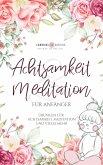 Achtsamkeit & Meditation für Anfänger (eBook, ePUB)