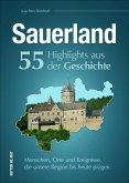 Sauerland. 55 Highlights aus der Geschichte (Mängelexemplar)
