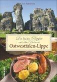 Die besten Rezepte aus der Heimat Ostwestfalen-Lippe (Mängelexemplar)