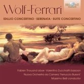 Wolf-Ferrari:Idillio Concertino/Serenata/+