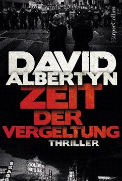 Zeit der Vergeltung (eBook, ePUB) - Albertyn, David