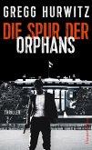 Die Spur der Orphans / Evan Smoak Bd.4 (eBook, ePUB)
