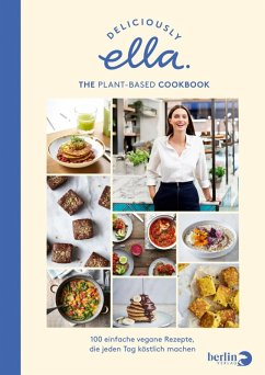 Deliciously Ella. The Plant-Based Cookbook (eBook, ePUB) - Mills (Woodward), Ella