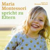 Maria Montessori spricht zu Eltern, 2 Audio-CDs