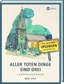 Aller toten Dinge sind drei / Elsa van Graaf Bd.1