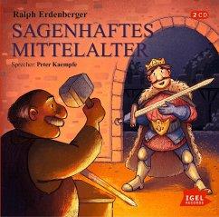 Sagenhaftes Mittelalter, 2 Audio-CD - Erdenberger, Ralph