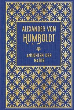 Ansichten der Natur - Humboldt, Alexander von