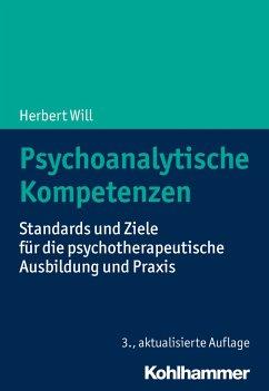 Psychoanalytische Kompetenzen - Will, Herbert