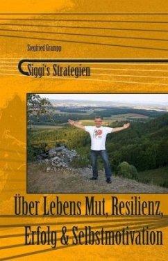 Siggi's Strategien - Grampp, Siegfried