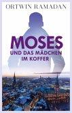 Moses und das Mädchen im Koffer / Stefan Moses Bd.2