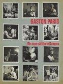 Gaston Paris. Die unersättliche Kamera