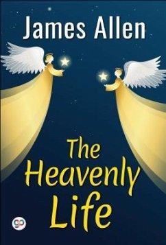 The Heavenly Life (eBook, ePUB) - Allen, James