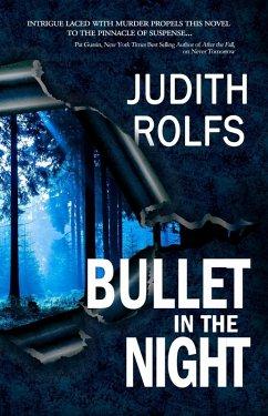 Bullet in the Night (eBook, ePUB) - Rolfs, Judith