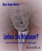 Lieben Sie Adenauer? (eBook, ePUB)
