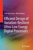Efficient Design of Variation-Resilient Ultra-Low Energy Digital Processors (eBook, PDF)