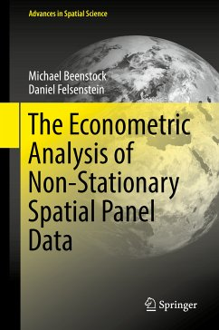 The Econometric Analysis of Non-Stationary Spatial Panel Data (eBook, PDF) - Beenstock, Michael; Felsenstein, Daniel