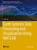 Earth Systems Data Processing and Visualization Using MATLAB (eBook, PDF)