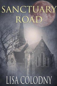 Sanctuary Road - Colodny, Lisa