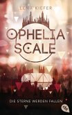 Die Sterne werden fallen / Ophelia Scale Bd.3 (eBook, ePUB)
