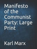 Manifesto of the Communist Party: Large Print