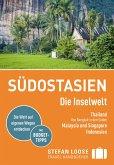 Stefan Loose Reiseführer Südostasien, Die Inselwelt. Von Thailand bis Indonesien (eBook, ePUB)