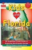 KIDS LOVE FLORIDA, 4th Edition