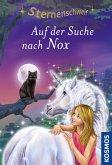 Sternenschweif, 62, Auf der Suche nach Nox (eBook, ePUB)