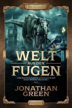 WELT AUS DEN FUGEN (eBook, ePUB) - Green, Jonathan