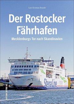 Der Rostocker Fährhafen (Mängelexemplar) - Brandt, Lars-Kristian