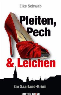 Pleiten, Pech & Leichen (Mängelexemplar) - Schwab, Elke