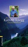 Das Kathrin Rüegg Geschichtenbuch (Mängelexemplar)