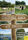 Streifzüge durch die Euregio (eBook, PDF)