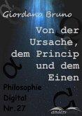 Von der Ursache, dem Princip und dem Einen (eBook, ePUB)