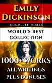Emily Dickinson Complete Works - World's Best Collection (eBook, ePUB)