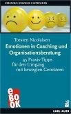 Emotionen in Coaching und Organisationsberatung (eBook, ePUB)