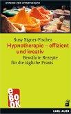 Hypnotherapie - effizient und kreativ (eBook, ePUB)