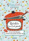 Happy Carb: Ratzfatz Low Carb gekocht (eBook, ePUB)