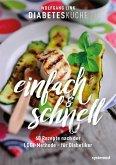 Diabetesküche einfach und schnell (eBook, ePUB)