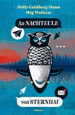 An Nachteule von Sternhai - Sloan, Holly Goldberg;Wolitzer, Meg
