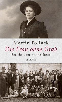 Die Frau ohne Grab - Pollack, Martin