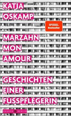 Marzahn, mon amour - Oskamp, Katja