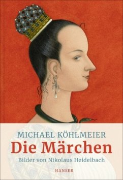 Die Märchen - Köhlmeier, Michael
