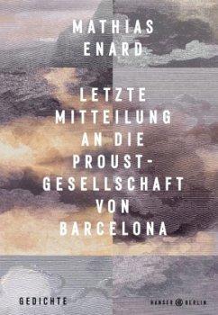 Letzte Mitteilung an die Proust-Gesellschaft von Barcelona - Énard, Mathias