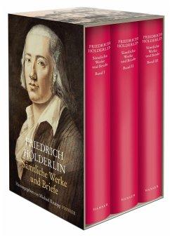 Sämtliche Werke und Briefe in drei Bänden - Hölderlin, Friedrich