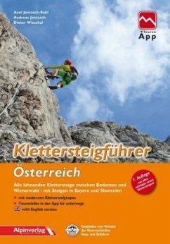 Klettersteigführer Österreich - Jentzsch-Rabl, Axel; Jentzsch, Andreas; Wissekal, Dieter